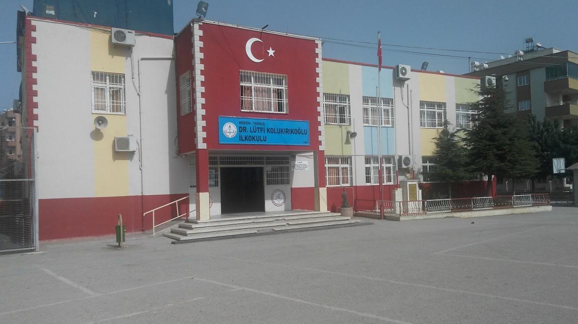 MERSİN TARSUS Dr.Lütfi Kolukırıkoğlu İlkokulu